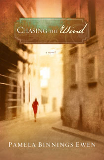 Chasing the Wind by Author Pamela Ewen