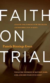 Faith on Trial by Author Pamela Ewen