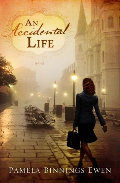 An Accidental Life by Pamela Ewen
